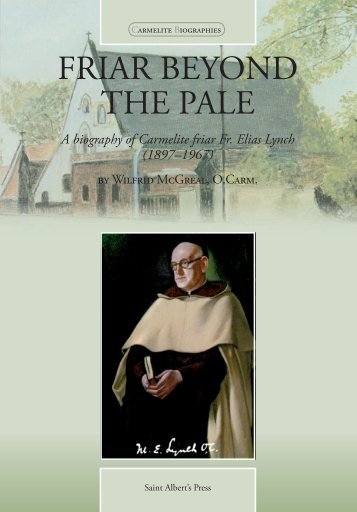 Friar Beyond the Pale (extract) - British Province of Carmelite Friars
