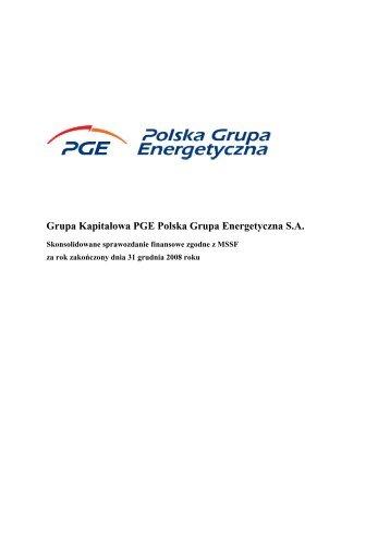 2008 Skonsolidowane sprawozdanie finansowe Grupy ... - PGE