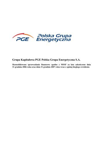 Skonsolidowane sprawozdanie finansowe Grupy Kapitalowej PGE ...