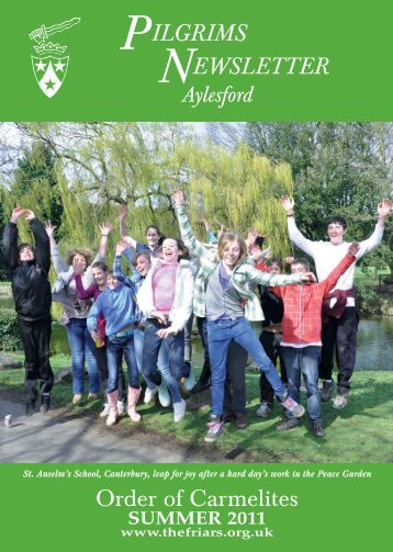 Aylesford N/L SUMMER11 - British Province of Carmelite Friars