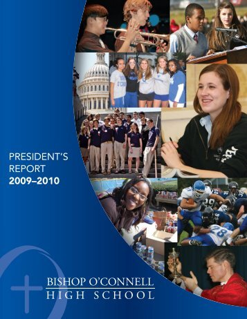 PRESIDENT'S REPORT 2009–2010 - Bishop O'Connell High School