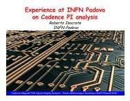Experience at INFN Padova on Cadence PI analysis - AGATA ...