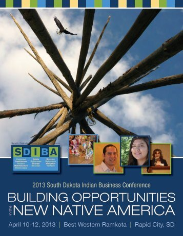 Download the conference program. - South Dakota Indian Business ...