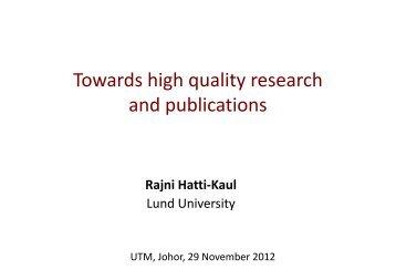 Prof Dr. Rajni Hatti-Kaul Public Lecture - UTM
