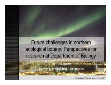 Future challenges in northern ecological botany - UCLA Department ...