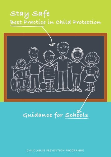 Best Practice in Child Protection: Guidance for Schools - Stay Safe