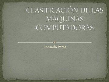 CLASIFICACIÓN DE LAS MÁQUINAS COMPUTADORAS