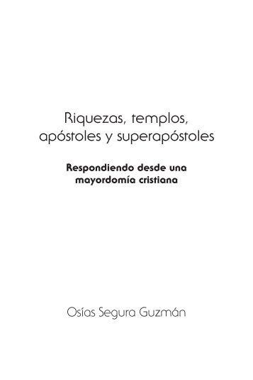Riquezas, templos, apóstoles y superapóstoles - Editorial Clie