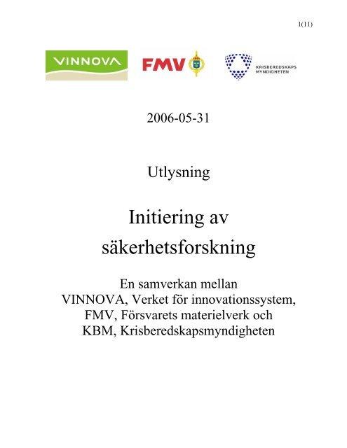 Utlysnings av forskningsprogram för säkerhet mot ... - Vinnova