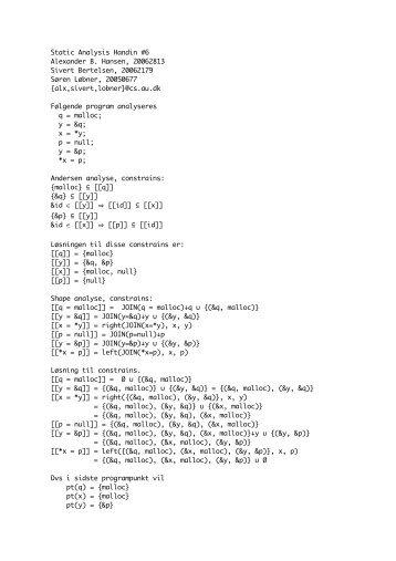 Static Analysis Handin #6 Alexander B. Hansen, 20062813 Sivert ...