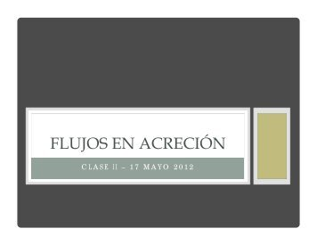 FLUJOS EN ACRECIÓN