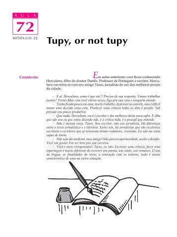 Tupy, or not tupy