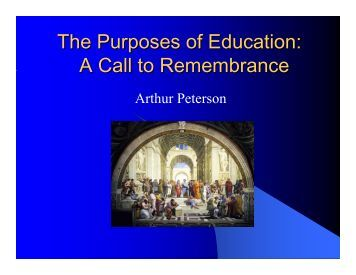 The Purposes of Education: A Call to Remembrance