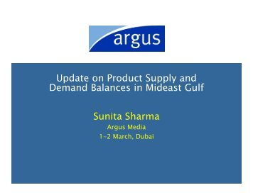 Update on Product Supply and Demand Balances in ... - Argus Media