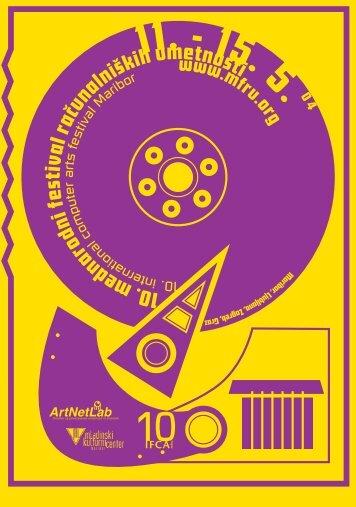 10.mednarodnifestivalračunalniškihumetnosti - ArtNetLab - Univerza ...