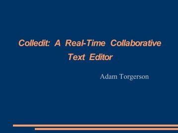 Colledit: A Real-Time Collaborative Text Editor