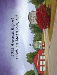 2012 Annual Report TOWN OF MADISON, NH - the Town of Madison