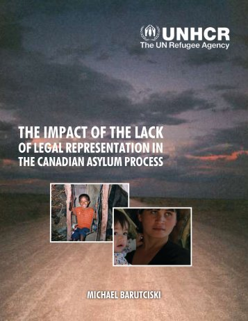 UNHCR - The Impact of the Lack of Legal Representation in the ...