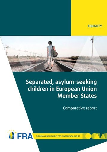 Separated, asylum-seeking children in European Union Member ...