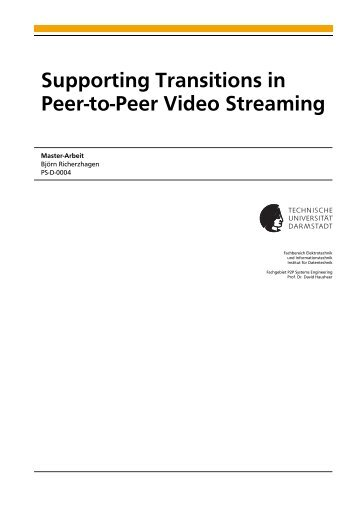 Supporting Transitions in Peer-to-Peer Video Streaming, Master ...