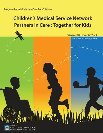 Children's Medical Service Network Partners in Care : Together for ...