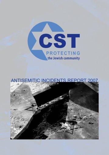 Antisemitic Incidents Report 2007 - Community Security Trust