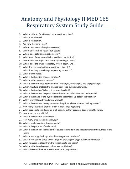 Anatomy and Physiology II MED 165 Respiratory System