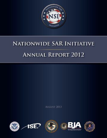 2012 NSI Annual Report - The Nationwide SAR Initiative