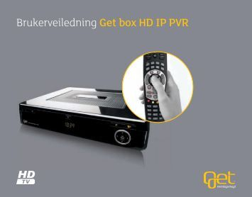 Brukerveiledning Get box HD IP PVR