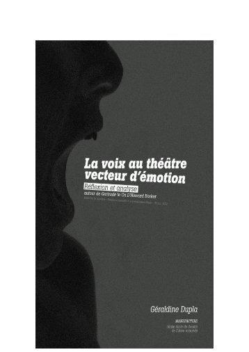La Voix au théâtre, vecteur d'émotion. Réflexion et analyse ... - HETSR