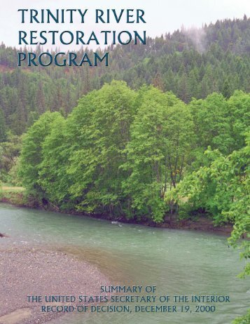 Trinity River Mainstem Fishery Restoration FY2002 Budget Data
