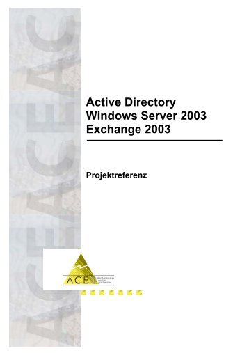 Active Directory Windows Server 2003 Exchange 2003 - ACE