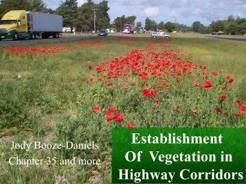 Roadside Revegetation Presentation, 2008