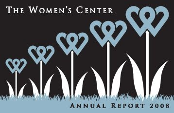 2008 Annual Report - The Women's Center of Tarrant County
