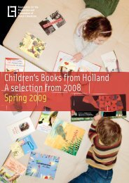 Children's Books from Holland A selection from 2008 Spring 2009
