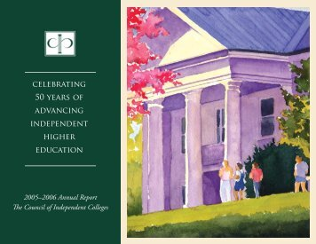 Annual Report 2005-2006 - The Council of Independent Colleges