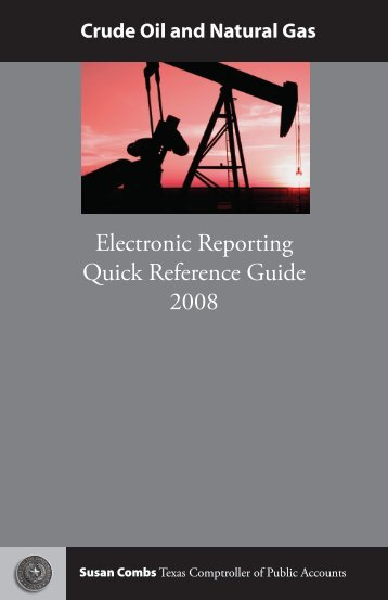 Electronic Reporting Quick Reference Guide 2008 - Texas ...