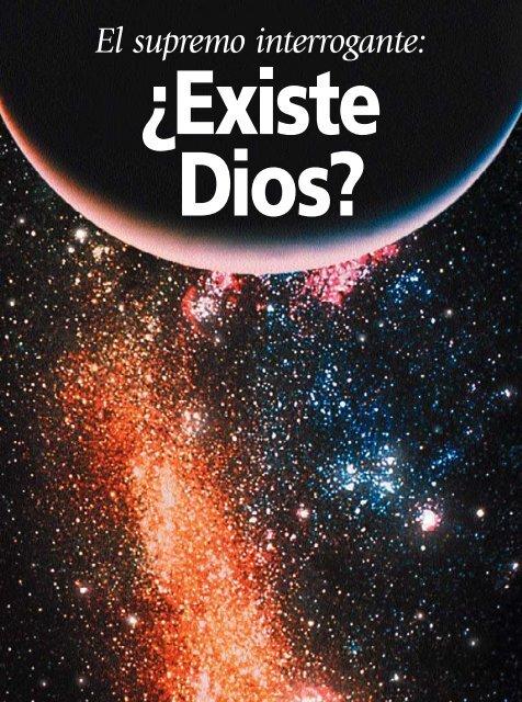 El Supremo Interrogant: Existe Dios?