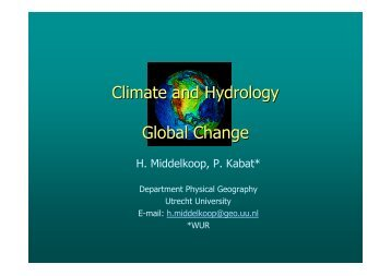 Climate and Hydrology Global Change - Climate and the ...