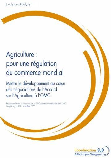 Agriculture : pour une régulation du commerce mondial - CSA