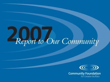 2007 Annual Report - Community Foundation for Greater Buffalo