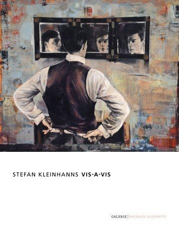 STEFAN KLEINHANNS vis-a-vis - GALERIE Michael Radowitz