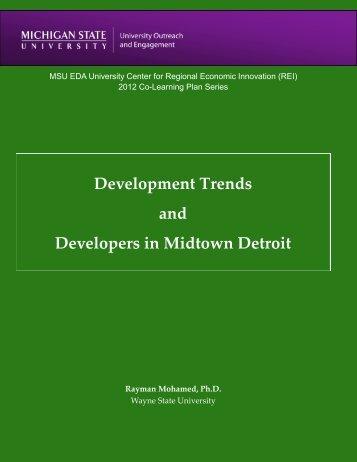 Development Trends and Developers in Midtown Detroit - University ...