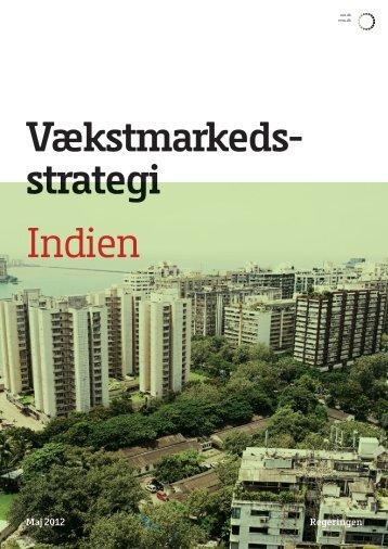 Vækstmarkeds- strategi Indien - Erhvervs- og Vækstministeriet