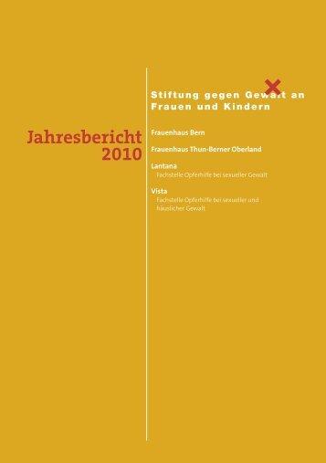 Jahresbericht 2010 - Stiftung gegen Gewalt