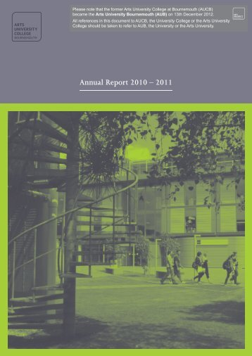 Annual Report 2010 - 11 - Arts University Bournemouth