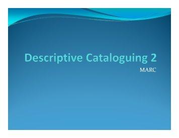 Descriptive Cataloguing 2 - MARC.pdf - The Study Stream