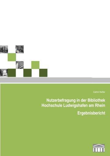 Nutzerbefragung in der Bibliothek Hochschule Ludwigshafen am ...