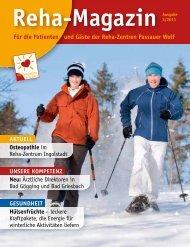 Für die Patienten und Gäste der Reha-Zentren Passauer Wolf ...