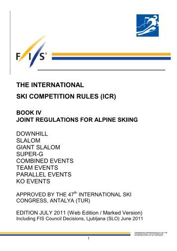 THE INTERNATIONAL SKI COMPETITION RULES (ICR) - Fis